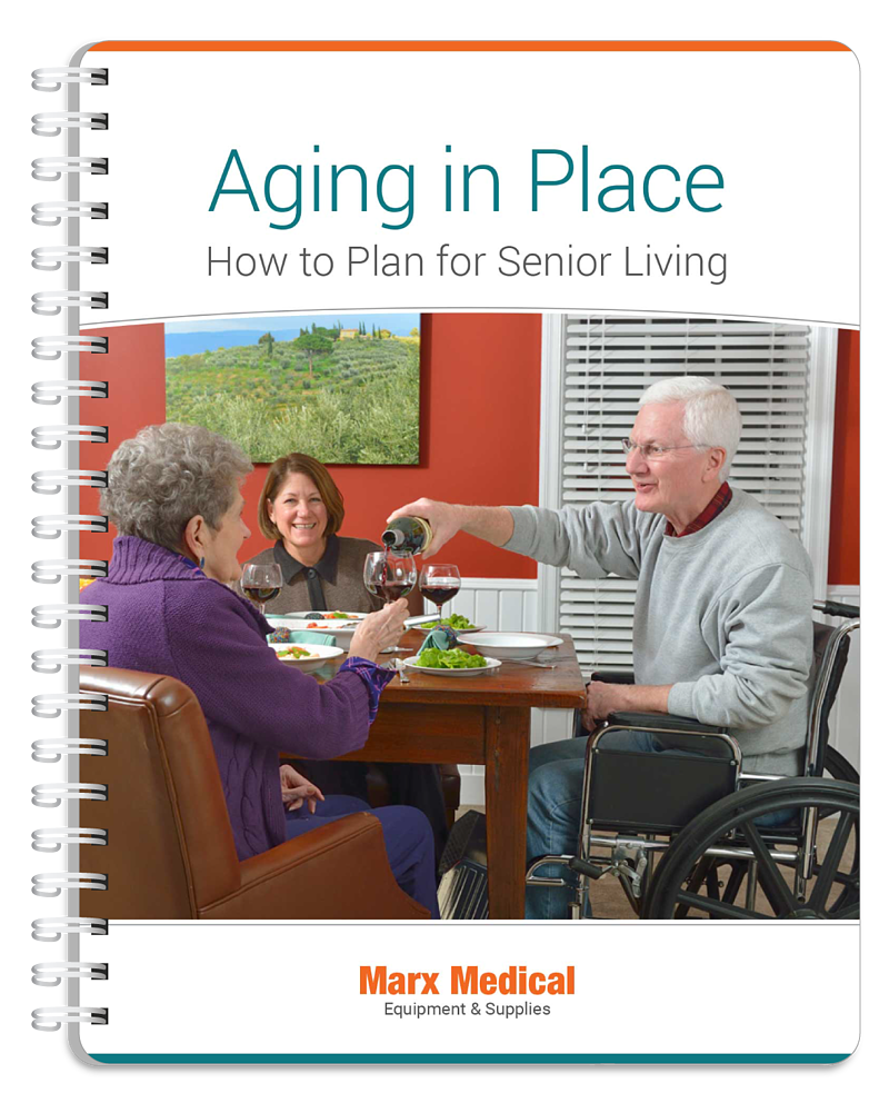 Cover of Marx Medical's guide - Aging in Place: How To Plan For Senior Living